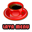 More about Lava Menu